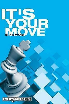 It's Your Move! by Chris Ward (Paperback, 2000)
