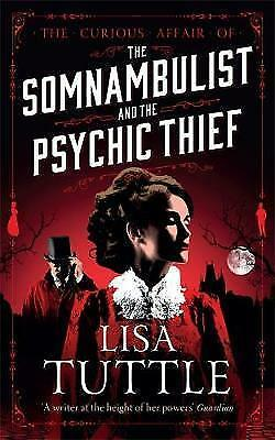 The Somnambulist and the Psychic Thief: Jesperson and Lane Book I by Lisa...