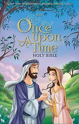 NIrV Once Upon a Time Holy Bible, Hardcover by Zondervan (Hardback, 2017)