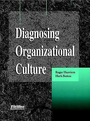 Diagnosing Organizational Culture: Instrument by Herb Stokes, Roger Harrison...