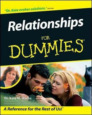 Relationships for Dummies by Kate M. Wachs (Paperback, 2002)