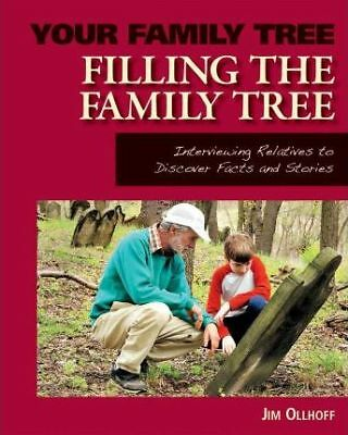 Filling the Family Tree by Jim Ollhoff (Hardback, 2010)