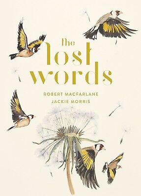 The Lost Words by Robert Macfarlane and Jackie Morris (New Hardcover Book)