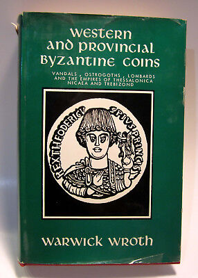 WROTH Western and Provincial Byzantine Coins (1966 Argonaut HBDJ 1st) Rare!