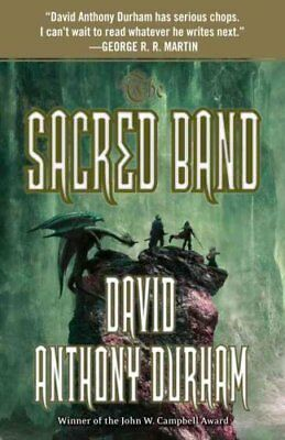 The Sacred Band by David Anthony Durham 9780307947154 (Paperback, 2012)