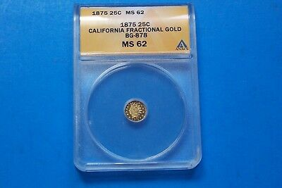 1875 25 Cent California Fractional Gold Coin Anacs Graded Ms 62