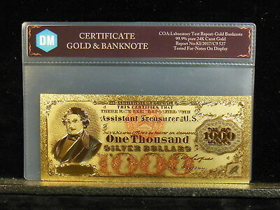 United States  America 1878 One Thousand Silver Dollars 24Kt Gold Foil Banknote
