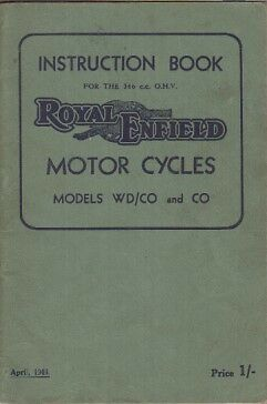 ROYAL ENFIELD 350cc MODEL WD/CO & CO ORIGINAL OWNERS INSTRUCTION HANDBOOK