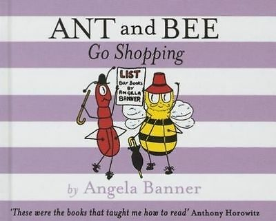 Ant and Bee Go Shopping by Angela Banner (Hardback, 2014)
