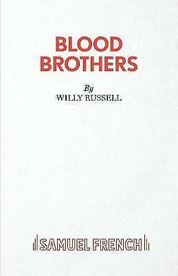 Blood Brothers: A Musical - Book, Music and Lyrics by Willy Russell...