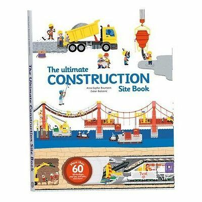 Ultimate Construction Site Book: From Around the World by Tourbillon...