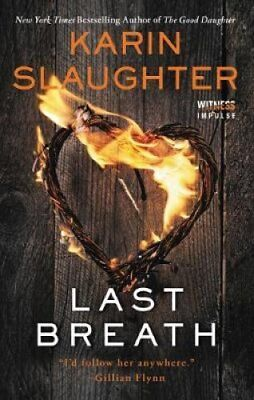 Last Breath by Karin Slaughter 9780062792365 (Paperback, 2017)