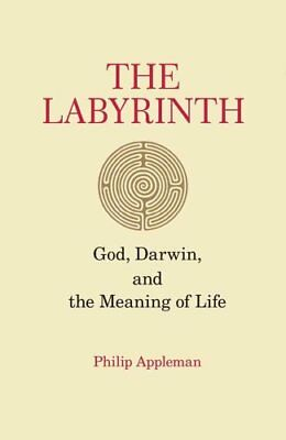 The Labyrinth God, Darwin, and the Meaning of Life 9781593720575