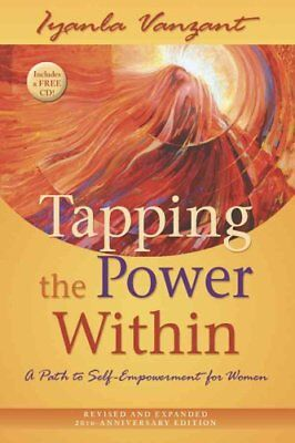 Tapping the Power Within A Path to Self-Empowerment for Women 9781401923051