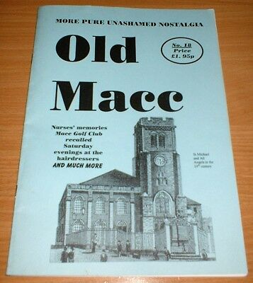 Number 18 OLD MACC MAGAZINE - Historic nostalgic past Macclesfield early edition