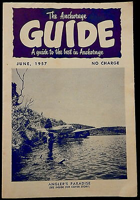 June 1957 GUIDE to ANCHORAGE, ALASKA      New Condition