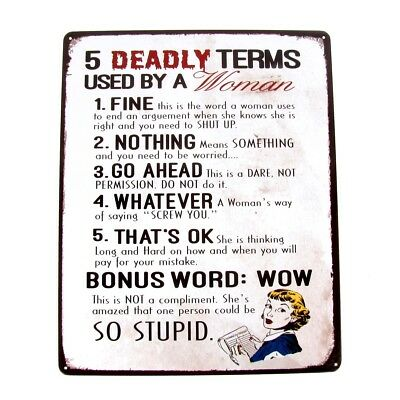 5 Deadly Terms Woman Use Funny Warning Sign Garage/Shop/Bar/Pub/Home Wall Decor
