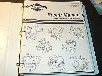Briggs & Stratton Single Cylinder 4 Cycle Engines Service Manual  Ms-4750-12/97