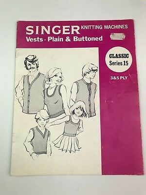 Singer Knitting Machines: Vests - Classic Series 15 - 3&5 Ply