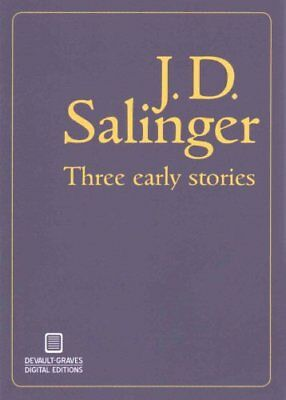 Three Early Stories by J D Salinger 9780989671460 (Paperback, 2014)