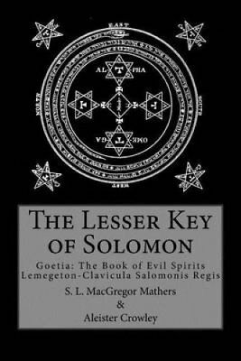 The Lesser Key of Solomon by Aleister Crowley 9780998136400 (Paperback, 2016)