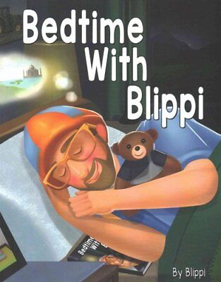 Bedtime with Blippi by Blippi 9781534682801 (Paperback, 2016)