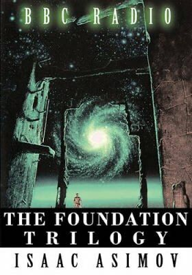 The Foundation Trilogy (Adapted by BBC Radio) by Isaac Asimov (Paperback /...