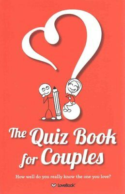 The Quiz Book for Couples by Lovebook 9781936806423 (Paperback, 2012)
