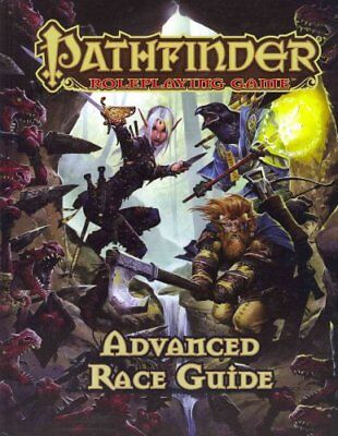 Pathfinder Roleplaying Game: Advanced Race Guide by Jason Bulmahn 9781601253903
