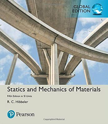 Statics and Mechanics of Materials in SI Units by Russell C Hibbeler (Global Ed)