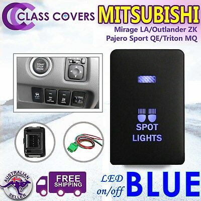 Push Switch SPOT LIGHTS for Mitsubishi Triton MQ Pajero SPORT Outlander LED BLUE