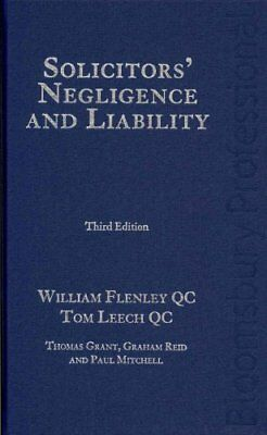 Solicitors' Negligence and Liability by William Flenley, Tom Leech (Hardback,...