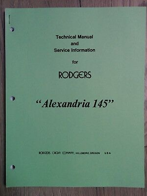 Rodgers Alexandria 145 Technical Manual &Service Information