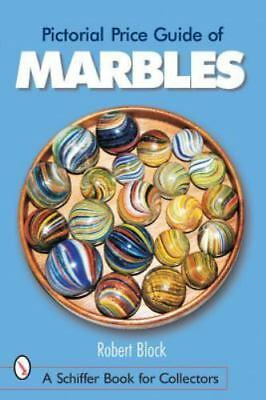 Pictorial Price Guide of Marbles (Schiffer Book for Collectors)
