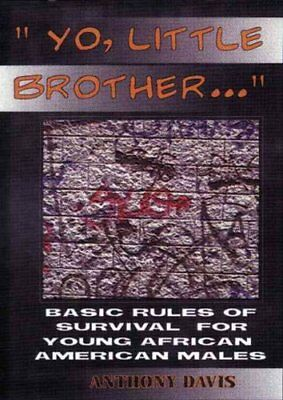 Yo, Little Brother . . . Basic Rules of Survival for Young Afri... 9780913543580