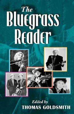 The Bluegrass Reader by Thomas Goldsmith 9780252073656 (Paperback, 2006)