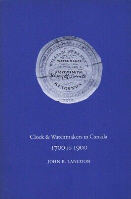 Clock & Watchmakers in Canada 1700 to 1900