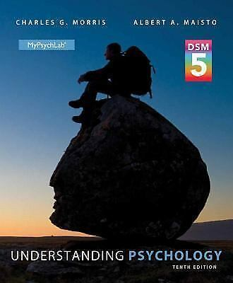 Understanding Psychology with DSM-5 Update (10th Edition) by Morris Professor E