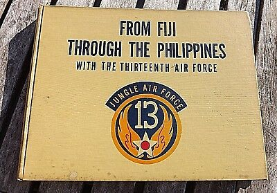 1948 1st ed 1st printing FROM FIJI THRU PHILIPPINES 13TH AIR FORCE BY LIPPINCOTT