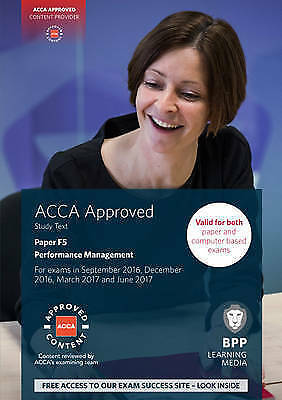 ACCA F5 Performance Management: Study Text by BPP Learning Media (Paperback)