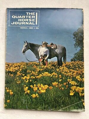 Vintage March 1969 The Quarter Horse Journal Magazine McNabb California Poppies