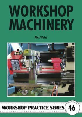 Workshop Machinery by Alex Weiss (Paperback, 2010)