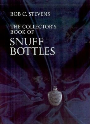 The Collector's Book of Snuff Bottles by Bob C. Stevens, New Book in Slip sleeve