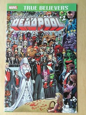 TRUE BELIEVERS: THE WEDDING of DEADPOOL #1 ~ (One Shot)