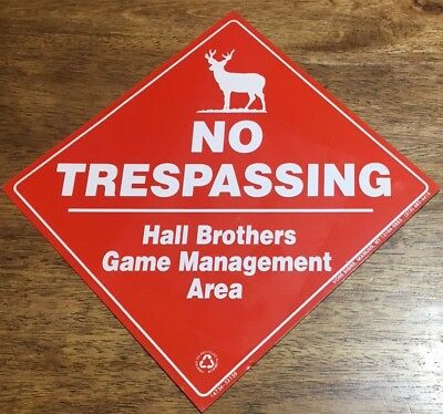 """Rare ELK Hunting """"No Trespassing"""" Hall Brothers Game Management Sign- Neat"""