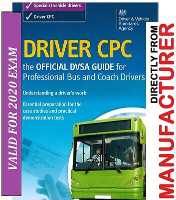 2019 Driver CPC:The Official DVSA Guide for Professional Bus and Coach Drivers*B
