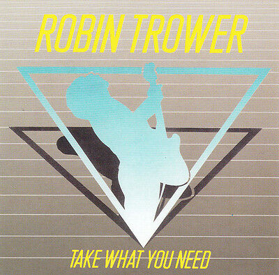 Robin Trower ‎– Take What You Need RARE CD! FREE SHIPPING!