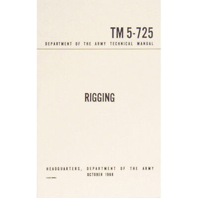 "U.S. Army Technical Manual ""RIGGING"" 1968 Pages 136 boy scouts Book Paperback"