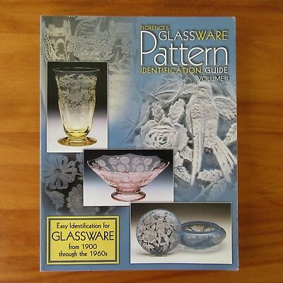 Florence's Glassware Pattern Identification Guide Book Volume II 1900-1960