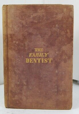 Antique Medical Family Dentist Hardcover Book RARE Medical Text